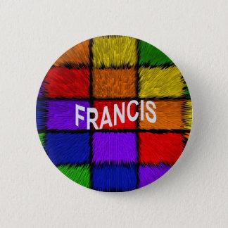 FRANCIS PINBACK BUTTON