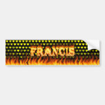 Francis real fire and flames bumper sticker design