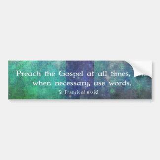 Francisco de Assis - predique la CITA del evangeli Pegatina Para Auto