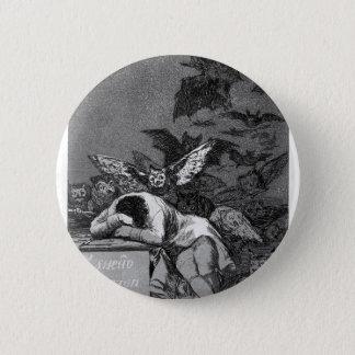 Francisco Goya- Sleep of reason produces monsters Pinback Button