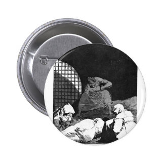 Francisco Goya- Sleep overcomes them Pinback Button