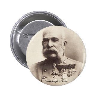 Francisco José I. Charles Button Pin