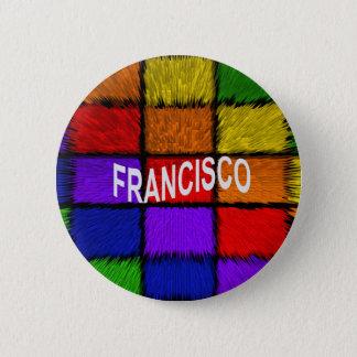 FRANCISCO PINBACK BUTTON