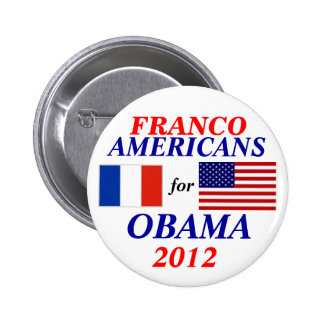 Franco americans for Obama Button