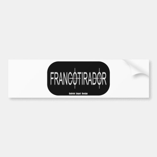 Francotirador Bumper Sticker