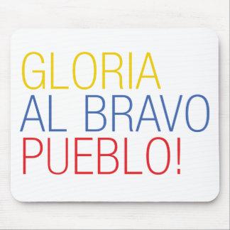 Franela Venezuela - Gloria al Bravo Pueblo Mousepads