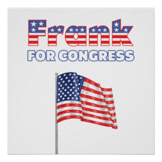 Frank for Congress Patriotic American Flag Poster
