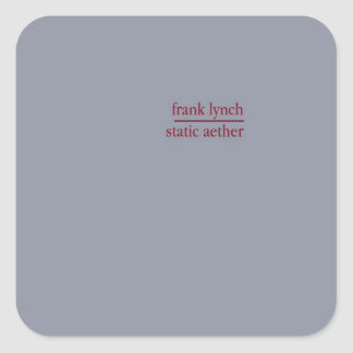 Frank Lynch - Static Aether Square Sticker