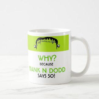 Frank N Dodd coffee Mugs