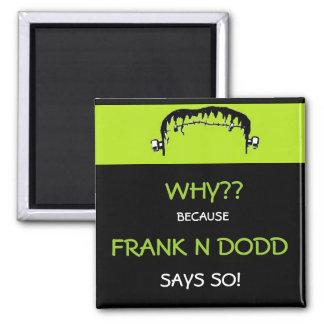 Frank N Dodd magnet