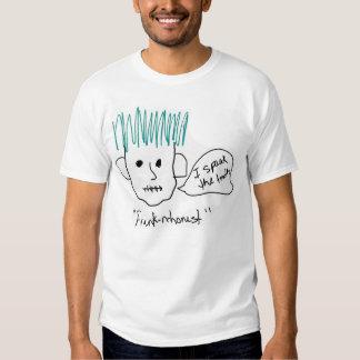 Frank-N-Honest T-Shirt