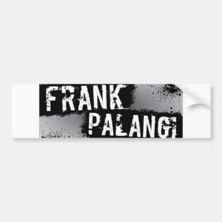 Frank Palangi Bumper Sticker
