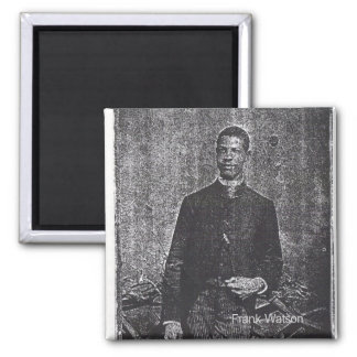 Frank Watson 2 Inch Square Magnet