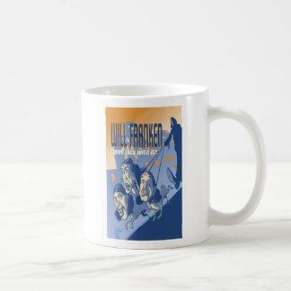 """Franken """"buena suerte con él"""" taza de café"""