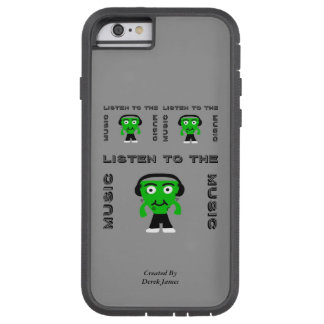 FrankenCheese Listen To The Music iPhone 6/6s Tough Xtreme iPhone 6 Case