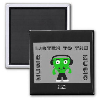 FrankenCheese Listen To The Music Square Magnet