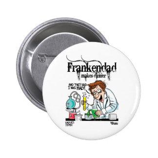 Frankendad Pinback Button
