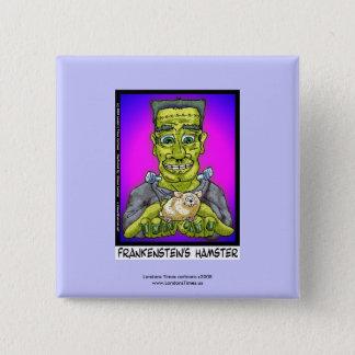 Frankenstein's Hamster Funny Novelty Button