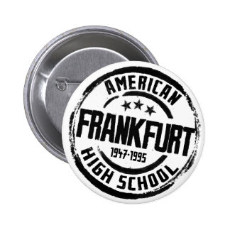 Frankfurt American High School Button