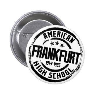 Frankfurt American High School 2 Inch Round Button