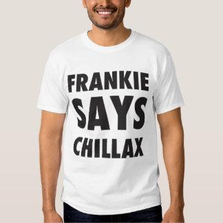Frankie dice Chillax - camiseta de los años 80 Playeras