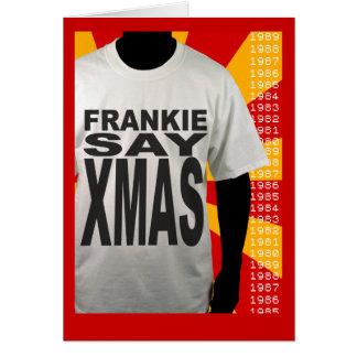 Frankie dice la tarjeta de Navidad de Navidad