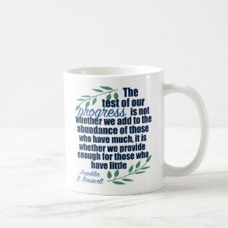 Franklin D. Roosevelt on Progress Quote Coffee Mug