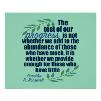 Franklin D. Roosevelt on Progress Quote Poster