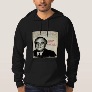 Franklin D. Roosevelt Quote Hoody