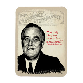 Franklin D. Roosevelt Quote Magnet