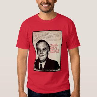 Franklin D. Roosevelt Quote T Shirt