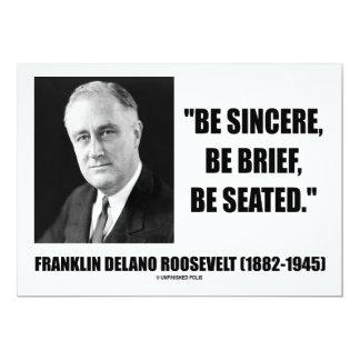 Franklin Delano Roosevelt Be Sincere Brief Seated Invite
