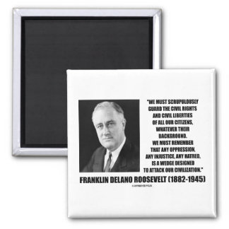Franklin Delano Roosevelt Civil Rights Citizens 2 Inch Square Magnet