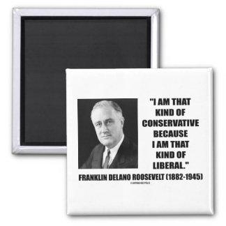 Franklin Delano Roosevelt Conservative Liberal 2 Inch Square Magnet