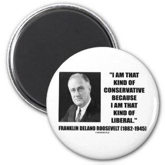 Franklin Delano Roosevelt Conservative Liberal 2 Inch Round Magnet