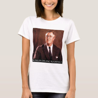 Franklin Delano Roosevelt Customizable Products T-Shirt