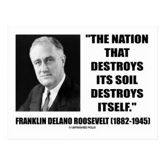 Franklin Delano Roosevelt Nation Destroys Its Soil Post Card