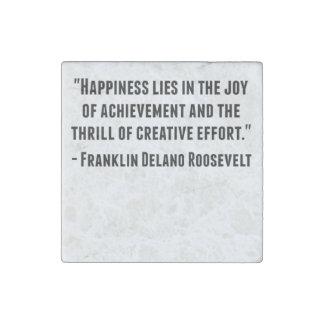 Franklin Delano Roosevelt Quote Stone Magnet
