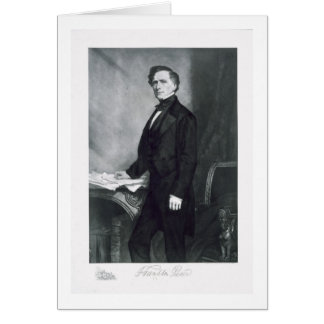 Franklin Pierce, 14th President of the United Stat Card