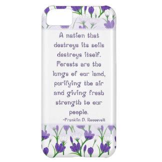 Franklin Roosevelt Quote- Spring Crocus Flowers iPhone 5C Cases