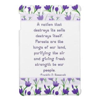 Franklin Roosevelt Quote- Spring Crocus Flowers iPad Mini Covers