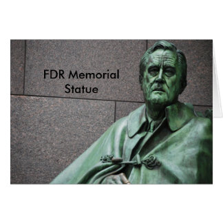 Franklin Roosevelt Statue at the FDR Memorial Greeting Card