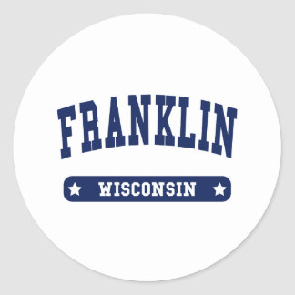 Franklin Wisconsin College Style tee shirts Classic Round Sticker