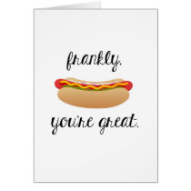 Frankly, You're Great