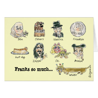 Franks So Much Thank You Funny Cartoon Card