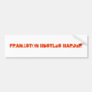 Frankston Hustles Harder Bumper Stickers