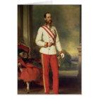 Franz Joseph I, Emperor of Austria Card