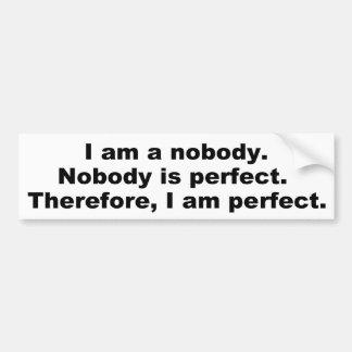 Frases divertidas: Nadie es perfecto Pegatina Para Auto