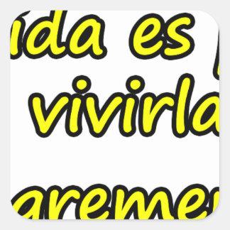 Frases para legado  16. square sticker