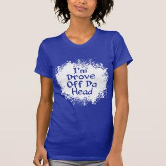 Frases - soy eliminé la cabeza de DA Camiseta